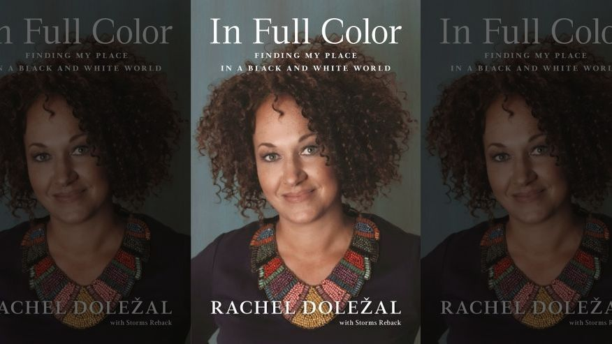 Rachel Dolezal - In full color