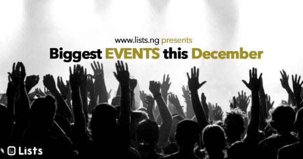Biggest events in Nigeria this December, 2017