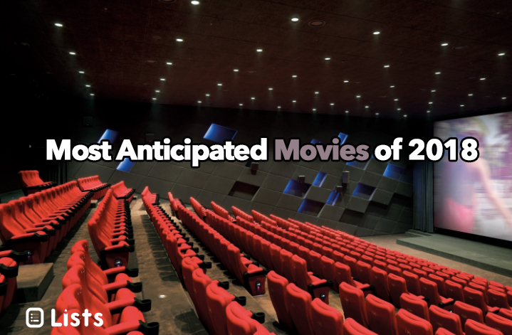 2018 most anticipated movies