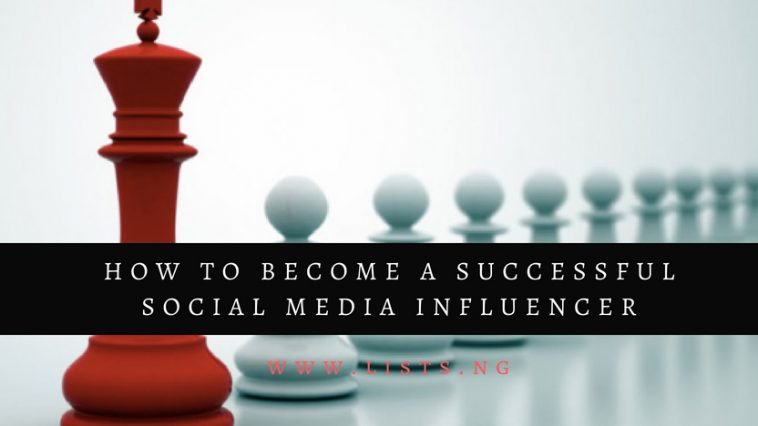 8 ways to become a successful Social MediaInfluencer
