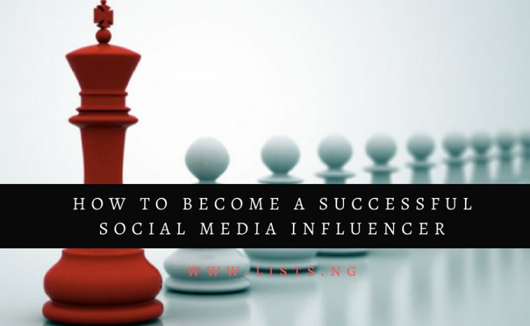 8 ways to become a successful Social Media Influencer