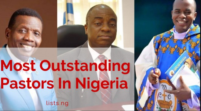 Most Outstanding Pastors In Nigeria • Lists ng