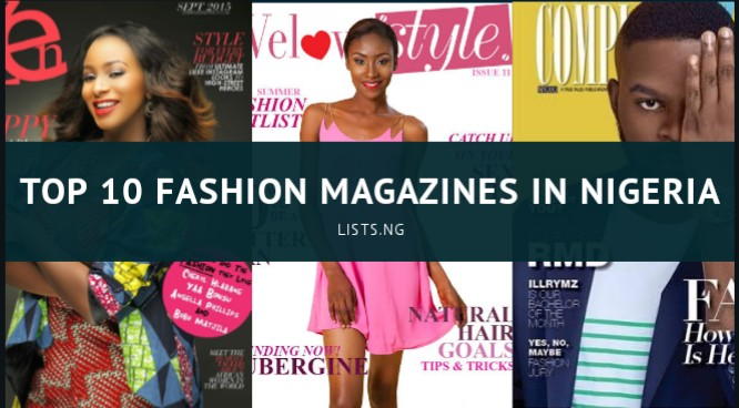 Top 10 Fashion Magazines In Nigeria Lists Ng