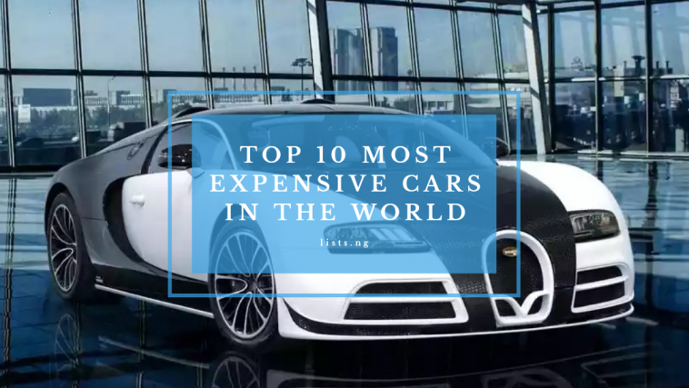 Top 10 Most Expensive Cars In The World Lists Ng